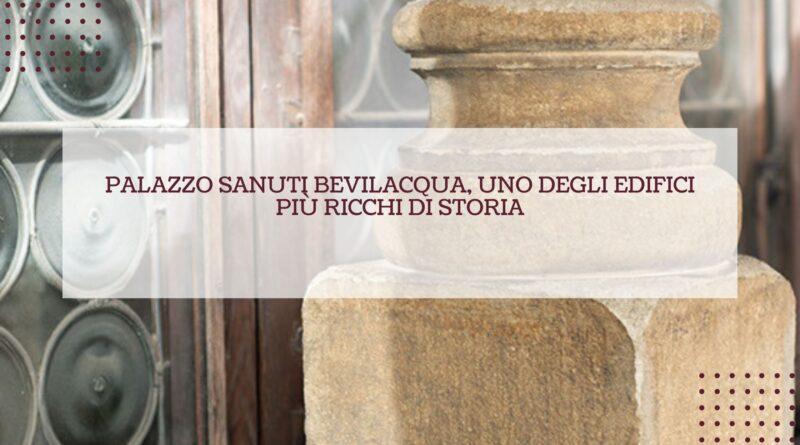 Palazzo Sanuti Bevilacqua, uno degli edifici più ricchi di storia